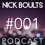 Nick Boults Podcast #001
