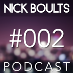 Nick Boults Podcast #002