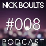 Nick Boults Podcast #008