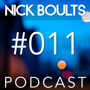 Nick Boults Podcast #011