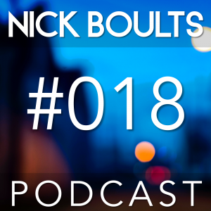 Nick Boults Podcast #018