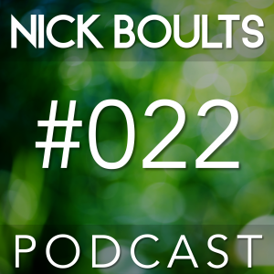 Nick Boults Podcast #022